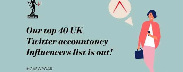 #ICAEWROAR Top Online UK Influencers: Accountancy 2019